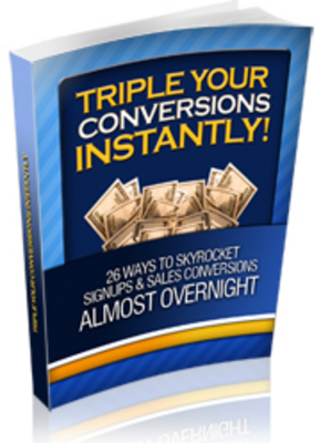 Product picture Triple Your Conversions PLR